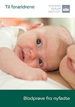 Forside af brochere vedr. Blodprøve fra nyfødte på dansk